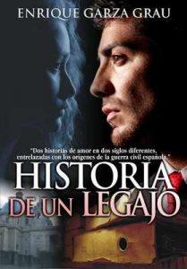 Historia de un legajo: Novela ambientada en el comienzo de la guerra civil española – Enrique Garza Grau [ePub & Kindle]