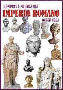 Hombres y Mujeres del Imperio Romano – Ruben Ygua [ePub & Kindle]