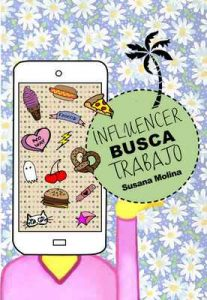 Influencer busca trabajo – Susana Molina [ePub & Kindle]