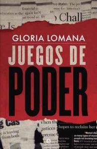 Juegos de poder – Gloria Lomana [ePub & Kindle]