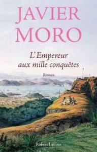 L'Empereur aux mille conquêtes – Javier Moro, Marianne Millon [ePub & Kindle] [French]