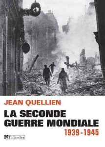 La Seconde Guerre mondiale, 1939-1945 – Jean Quellien [ePub & Kindle] [French]