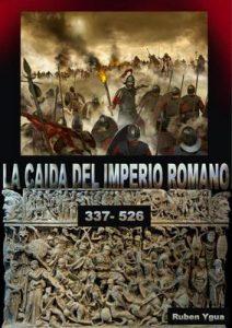 La caída del imperio romano – Ruben Ygua [ePub & Kindle]
