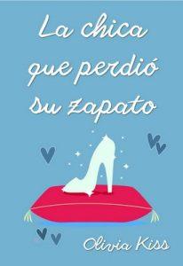 La chica que perdió su zapato (Chicas Magazine nº 4) – Olivia Kiss [ePub & Kindle]