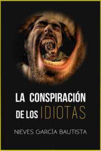 La conspiración de los idiotas – Nieves García Bautista [ePub & Kindle]
