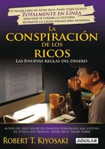 La conspiración de los ricos – Robert T. Kiyosaki [ePub & Kindle]