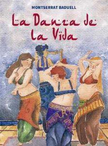 La danza de la vida – Montserrat Baduell Latorre [ePub & Kindle]