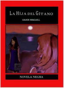 La hija del gitano (Detective Orellana n° 1) – Xavier Mnguell [ePub & Kindle]