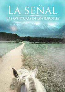 La señal: Las aventuras de los Bardsley (La aventuras de los Bardsley nº 1) – Ann Green [ePub & Kindle]
