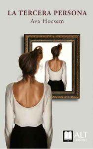 La tercera persona (Alt autores nº 3) – Ava Hocsem [ePub & Kindle]