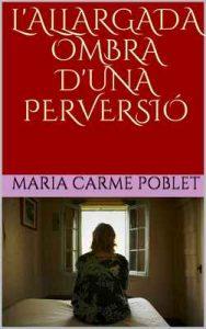 L'allargada Ombra D' Una Pervesió – Maria Carme Poblet [ePub & Kindle] [Catalán]