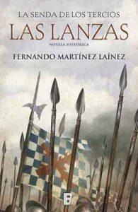 Las lanzas (La senda de los Tercios 1) – Fernando Martínez Laínez [ePub & Kindle]