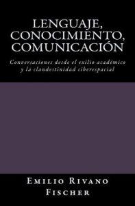 Lenguaje, Conocimiento, Comunicación – Emilio Rivano Fischer [ePub & Kindle]