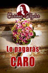 Lo pagarás caro – Corinna Taylor [ePub & Kindle]