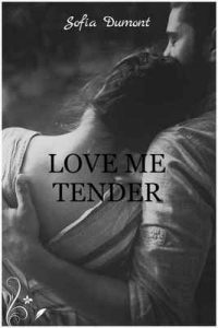 Love me tender (C&R n° 1) – Sofía Dumont [ePub & Kindle]