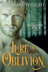 Lure of Oblivion (Mercury Pack Book 3) – Suzanne Wright [ePub & Kindle] [English]