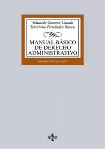 Manual básico de Derecho Administrativo (Derecho – Biblioteca Universitaria De Editorial Tecnos) 6 – Eduardo Gamero Casado, Severiano Fernández Ramos [ePub & Kindle]