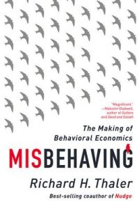 Misbehaving: The Making of Behavioral Economics – Richard H. Thaler [ePub & Kindle] [English]