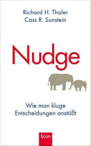 Nudge: Wie man kluge Entscheidungen anstößt – Richard H. Thaler, Cass R. Sunstein [ePub & Kindle] [German]