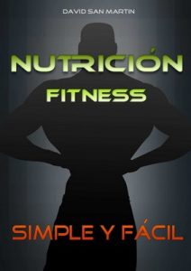 Nutricion Fitness: Simple y fácil – David San Martín Zamora [ePub & Kindle]