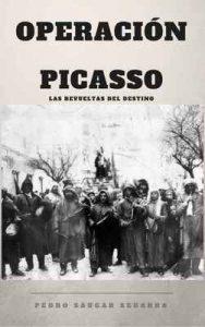 Operación Picasso: Las revueltas del destino – Pedro Saugar Segarra [ePub & Kindle]