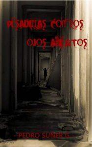 Pesadillas con los ojos abiertos – Pedro Súñer González [ePub & Kindle]