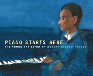 Piano Starts Here: The Young Art Tatum – Robert Andrew Parker [ePub & Kindle] [English]