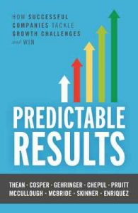 Predictable Results: How Successful Companies Tackle Growth Challenges and Win – Patrick Thean, Chris Cosper [ePub & Kindle]