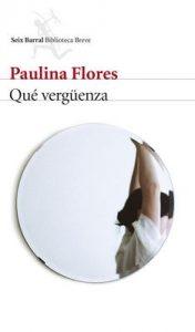Qué vergüenza – Paulina Flores [ePub & Kindle]