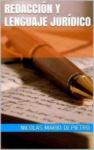 Redacción y lenguaje jurídico – Nicolás Mario Di Pietro [ePub & Kindle]