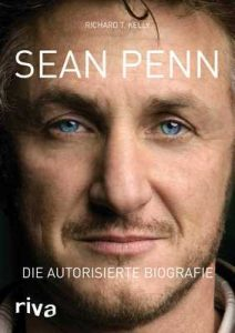 Sean Penn: Die autorisierte Biografie – Richard T. Kelly [ePub & Kindle] [German]