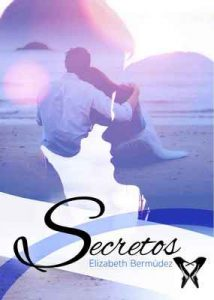 Secretos – Elizabeth Bermúdez [ePub & Kindle]