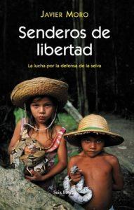 Senderos de libertad – Javier Moro [ePub & Kindle]