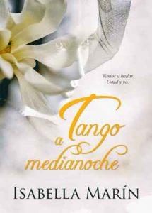 Tango a medianoche (Autoconclusivo) – Isabella Marín, Alexia Jorques [ePub & Kindle]