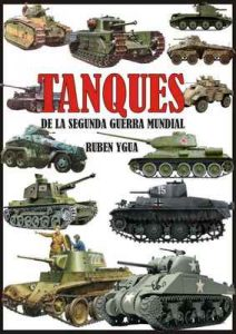 Tanques de la Segunda Guerra Mundial – Ruben Ygua [ePub & Kindle]