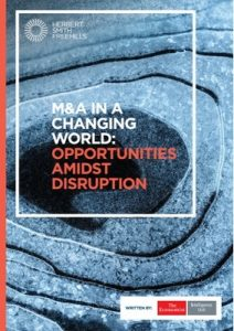 The Economist (Intelligence Unit) – M&A in a Changing World Opportunities Amidst Disruption, 2017 [PDF]