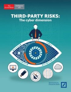The Economist (Intelligence Unit) – Third-Party Risks The cyber dimension, 2017 [PDF]