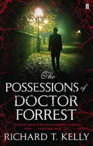 The Possessions of Doctor Forrest – Richard T. Kelly, Urh Sobocan [ePub & Kindle] [English]