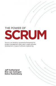 The Power of Scrum – Jeff Sutherland, Rini van Solingen [ePub & Kindle]