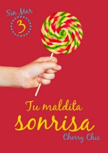 Tu maldita sonrisa (Sin Mar nº 3) – Cherry Chic [ePub & Kindle]