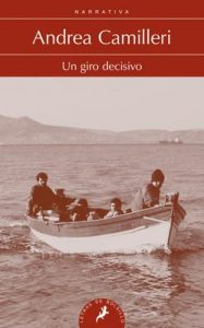Un giro decisivo (Montalbano nº 7) – Andrea Camilleri, Maria Antonia Menini [ePub & Kindle]