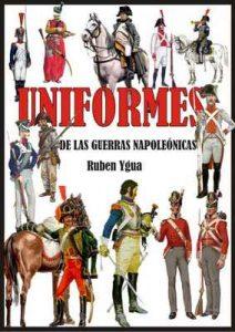 Uniformes de las Guerras Napoleónicas – Ruben Ygua [ePub & Kindle]