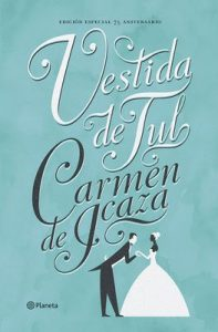 Vestida de tul (Volumen independiente) – Carmen de Icaza [ePub & Kindle]