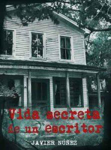 Vida secreta de un escritor – Javier Núñez, Lorenn Tyr [ePub & Kindle]