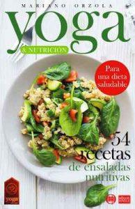 Yoga & Nutrición – 54 recetas de ensaladas nutritivas: Para una dieta saludable – Mariano Orzola [ePub & Kindle]