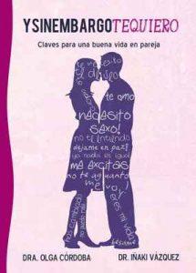 Ysinembargotequiero: Claves para una buena vida en pareja – Olga Córdoba, Iñaki Vázquez [ePub & Kindle]