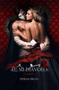 Él, mi Diávolo: Un thriller solo para mujeres – Myriam Millán [ePub & Kindle]