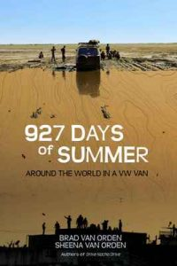 927 Days of Summer: Around the World in a VW Van (Drive Nacho Drive) – Brad Van Orden, Sheena Van Orden [ePub & Kindle] [English]
