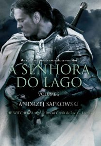 A senhora do lago: Volume II (THE WITCHER: A Saga do Bruxo Geralt de Rivia) – Andrzej Sapkowski, Olga Baginska-Shinzato [ePub & Kindle] [Portuguese]