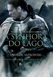 A senhora do lago: Volume II (THE WITCHER: A Saga do Bruxo Geralt de Rivia) – Andrzej Sapkowski, Olga Baginska-Shinzato [ePub & Kindle] [Portuguese]